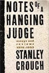 Notes of a Hanging Judge: essays & reviews, 1979-1989