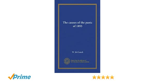 The causes of the panic of 1893 w jett lauck amazon books fandeluxe Images