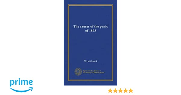 The causes of the panic of 1893 w jett lauck amazon books fandeluxe Image collections