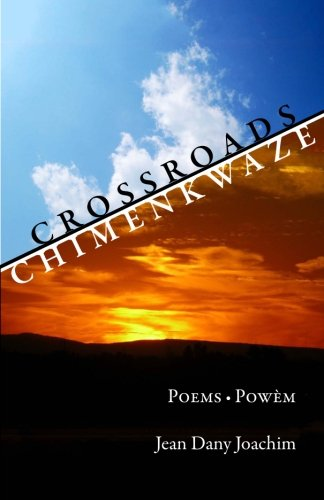 Crossroads/Chimenkwaze: Poems/Powm