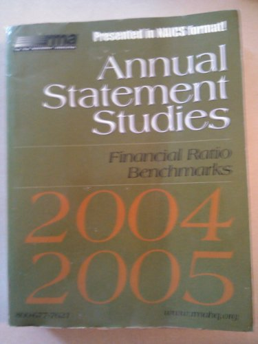 Annual Statement Studies 2004-2005: Financial Ratio Benchmarks