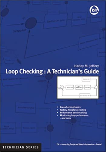 Download online Loop Checking: A Technician's Guide (ISA Technician) PDF