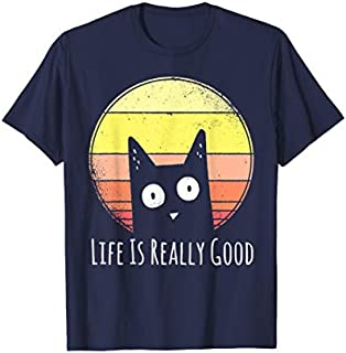 Vintage Cat Life Is Really Good Retro Cat Lovers Gifts T-shirt | Size S - 5XL
