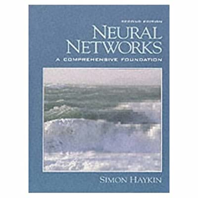 Neural Networks: A Comprehensive Foundation (2nd Edition)