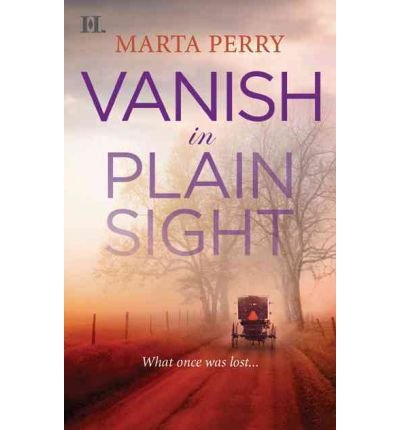 [(Vanish in Plain Sight)] [by: Marta Perry]