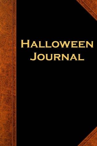 Halloween Journal Vintage Style: (Notebook, Diary, Blank Book) (Scary Halloween Journals Notebooks Diaries) (Happy Halloween October 31 2017)