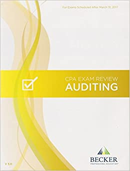 Becker cpa exam review auditing v 30 for exams scheduled after becker cpa exam review auditing v 30 for exams scheduled after march 31 2017 becker professional education 0091131650752 amazon books fandeluxe Images