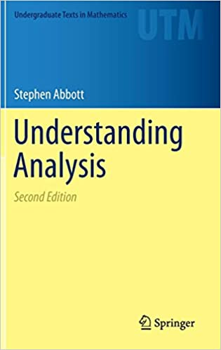 Elementary Analysis: The Theory of Calculus (2nd Edition) (Undergraduate Texts in Mathematics)