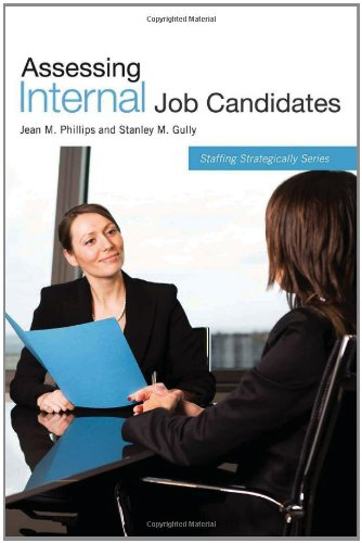 Assessing Internal Job Candidates (Staffing Strategically)