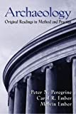 Archaeology: Original Readings in Method and Practice
