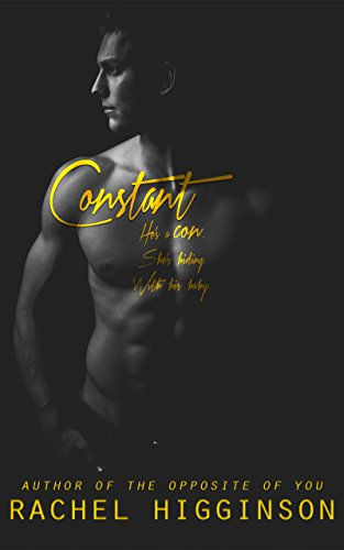 Constant: A Confidence Men Novel by [Higginson, Rachel]