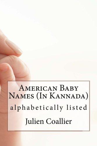 American Baby Names (In Kannada): alphabetically listed (Kannada Edition)