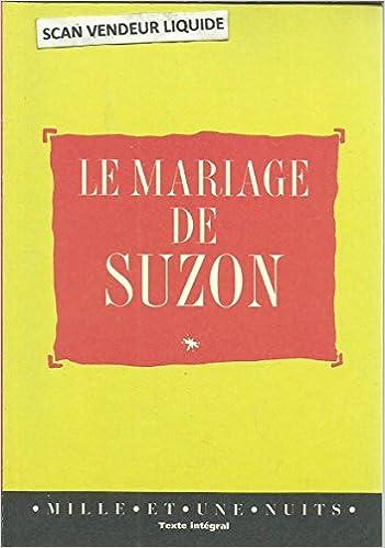 Amazonfr Le Mariage De Suzon Journal Secret Texte