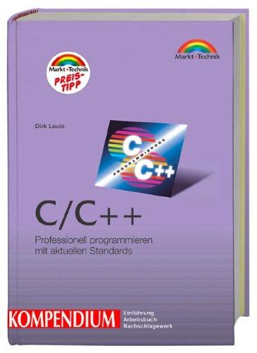 C/C++ Kompendium (Kompendium/Handbuch)