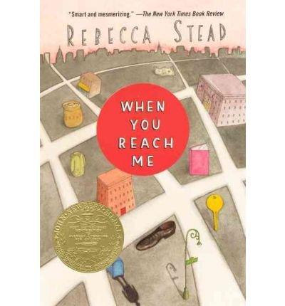 [(When You Reach Me )] [Author: Rebecca Stead] [Mar-2011]