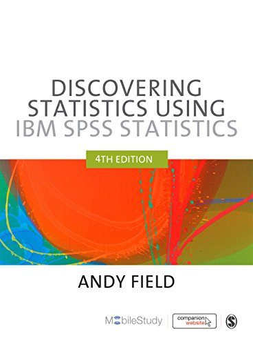 Discovering Statistics Using IBM SPSS Statistics (Spss Ibm Software)