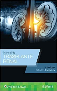 Manual De Trasplante Renal por Gabriel M. Danovitch epub