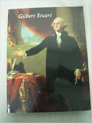 The Genius of Gilbert Stuart