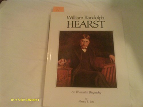 william-randolph-hearstan-illustrated-biography