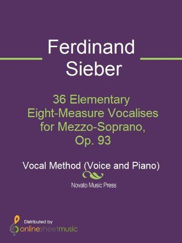 (36 Elementary Eight-Measure Vocalises for Mezzo-Soprano, Op. 93)