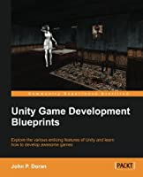 Unity Game Development Blueprints Front Cover