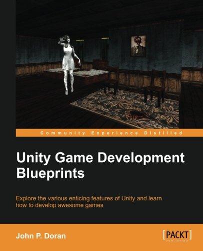 Unity Game Development Blueprints PDF