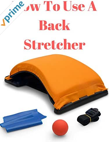 How To Use A Back Stretcher