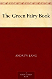 The Green Fairy Book (English Edition)