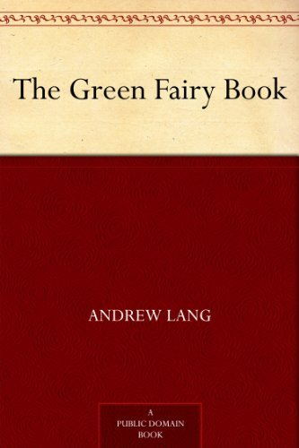 The Green Fairy Book by [Lang, Andrew]