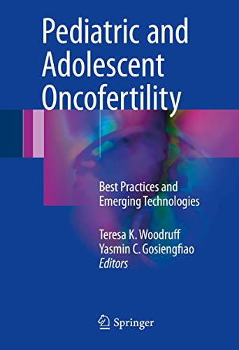pediatric-and-adolescent-oncofertility-best-practices-and-emerging-technologies