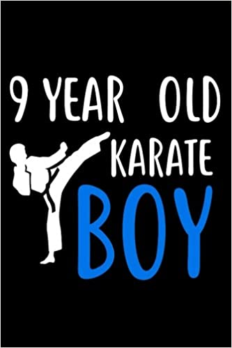 Buy 9 Year Old Karate Boy Martial Arts Ninth Birthday Gift Sketchbook For Boys Book Online At Low Prices In India