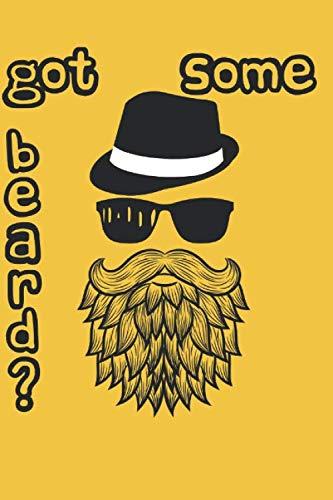 Got some beard? (German Edition) (Hüte Und Sonnenbrillen)