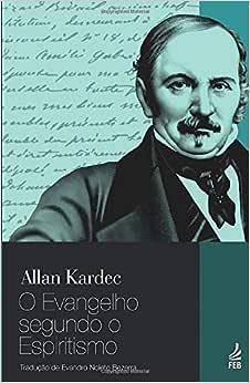 Evangelho segundo o Espiritismo (O) | Amazon.com.br