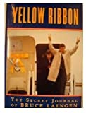 Yellow Ribbon, L. Bruce Laingen, 0028810309