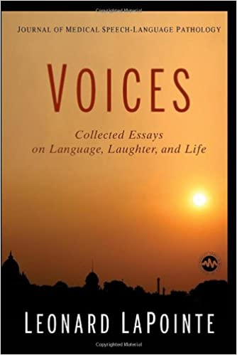 journal of medical speech language pathology voices collected  journal of medical speech language pathology voices collected essays on language laughter and life 1st edition