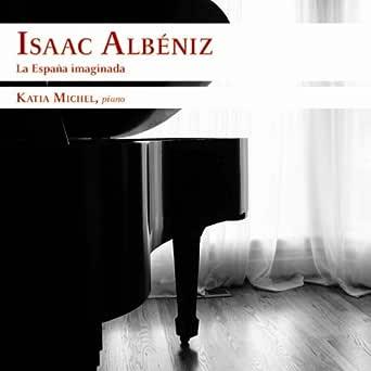 Suite Española N. 1, Op. 47: I. Granada (Serenata) de Katia Michel & Isaac Albéniz en Amazon Music - Amazon.es