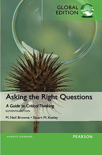 Asking the Right Questions, Global Edition [Paperback] [Jan 01, 2015] BROWNE M. NEIL ET.AL