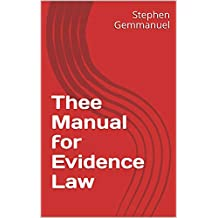 Thee Manual for Evidence Law