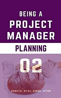 Being A Project Manager by Hamutal Weisz ebook deal
