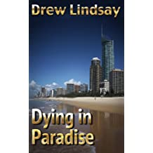 Dying in Paradise (Ben Hood Thrillers Book 11)