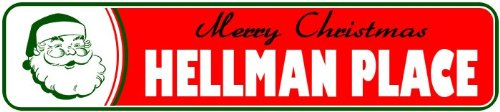 hellman-place-personalized-lastname-merry-christmas-santa-novelty-sign-4x18-quality-aluminum-sign