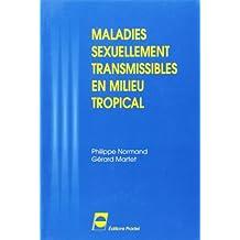 Maladies Sexuellement Transmissibles En Milieu Tropical