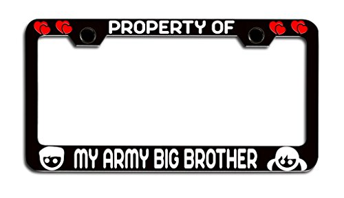 Makoroni - PROPERTY OF MY ARMY BIG BROTHER Brother License Plate Frame, License Tag Holder (Canada Property Brothers)