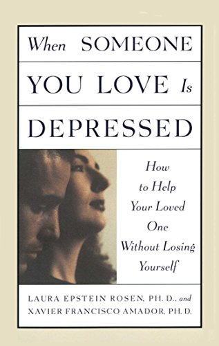 When Someone You Love is Depressed by [Amador, Xavier, Rosen, Laura]