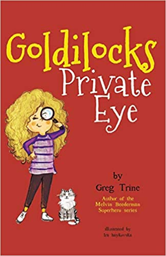 Amazon.com: Goldilocks Private Eye (9780578464077): Greg ...