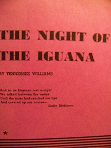 an analysis of the night of the iguana by tennessee williams This article critically examines the play the night of the iguana, by tennessee williams the structure, characterizations, symbolism, and structural imagery used.
