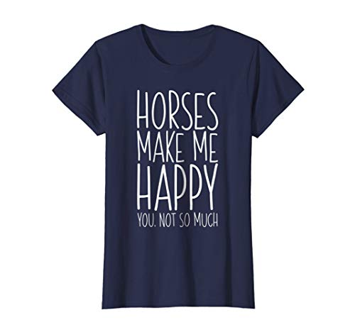 Womens Horses Make Me Happy You Not So Much T-Shirt