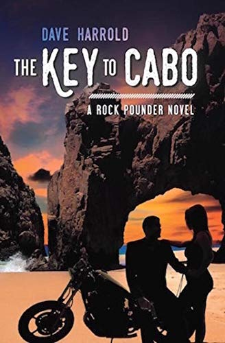 The Key to Cabo: A Rock Pounder Novel