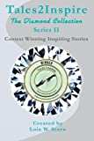 img - for Tales2Inspire ~ The Diamond Collection - Series II book / textbook / text book