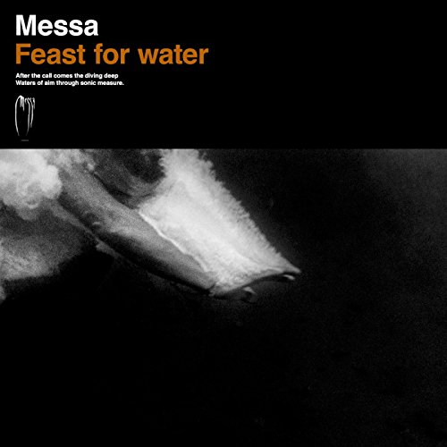 Messa-Feast For Water-CD-FLAC-2018-SCORN Download